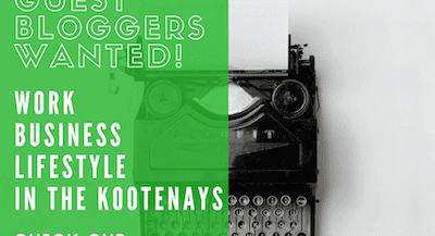 Guest Bloggers Wanted! - Imagine Kootenay